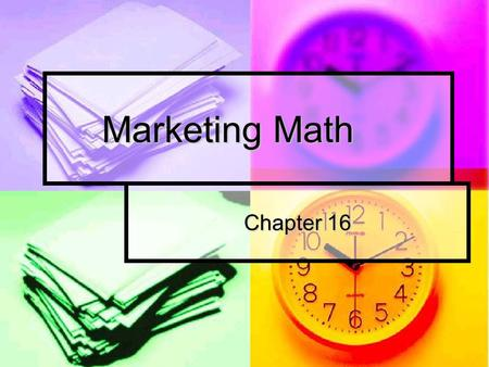 Marketing Math Chapter 16. Functions of a cash register Record sales Record sales Store cash and sales documents Store cash and sales documents Provide.