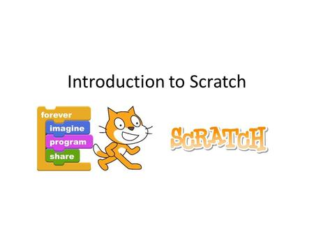 Introduction to Scratch. What is Scratch? Scratch is a control program that enables you to create your own interactive stories, animations, games, music,