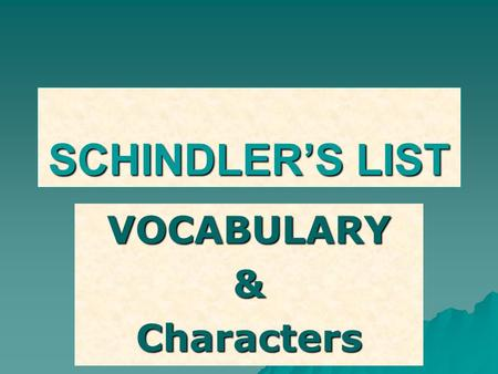 VOCABULARY & Characters