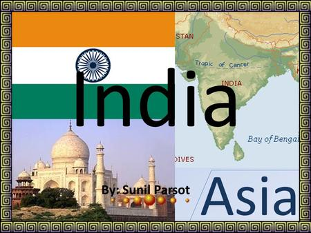 Asia India By: Sunil Parsot Contents page 1- Map of IndiaMap of India 2- Celebrations 1.a)- Holi or HolliHoli or Holli 1.b)-Diwali or DivaliDiwali or.