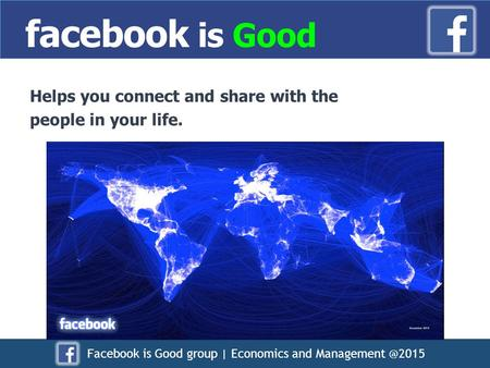 Facebook is Good group | Economics and Helps you connect and share with the people in your life. facebook is Good.