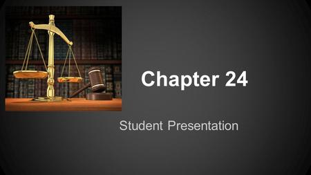 Chapter 24 Student Presentation. When is Discrimination Illegal? ●Discrimination: The unorthodox treatment of employees is recognized as illegal when.