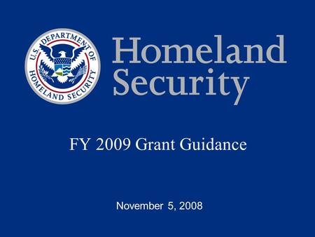 FY 2009 Grant Guidance November 5, 2008. State FY 2008 (Actuals) FY 2009 (Targets) New York$76.5M$113.2M California$110.1M$104.6M Texas$65.4M$62.2M Illinois$35M$33.2M.
