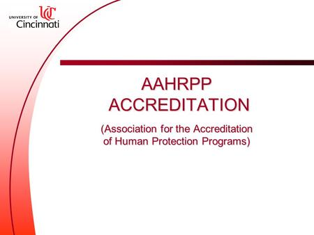 AAHRPP ACCREDITATION (Association for the Accreditation of Human Protection Programs)