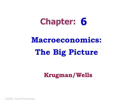 Macroeconomics: The Big Picture