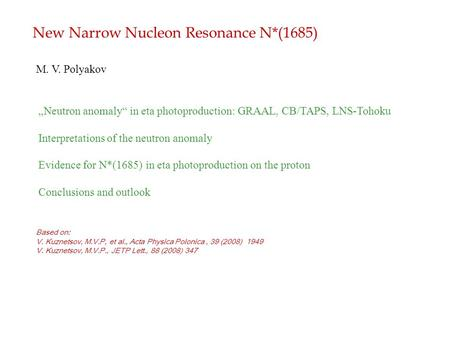 "New Narrow Nucleon Resonance N*(1685) ""Neutron anomaly"" in eta photoproduction: GRAAL, CB/TAPS, LNS-Tohoku Interpretations of the neutron anomaly Evidence."