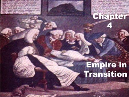 Chapter 4 Empire in Transition. SALUTARY NEGLECT SALUTARY NEGLECT.