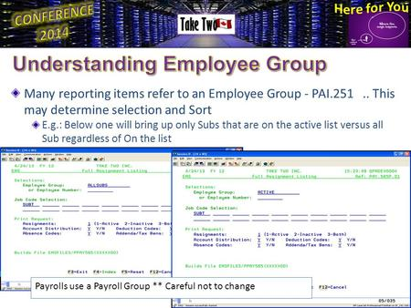 Many reporting items refer to an Employee Group - PAI.251.. This may determine selection and Sort E.g.: Below one will bring up only Subs that are on the.