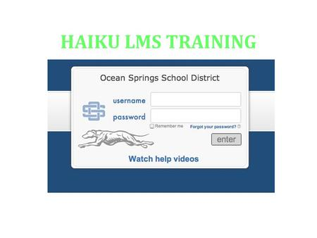 HAIKU LMS TRAINING. HAIKU Learning Systems, Inc. Allen Angell President. Cindy Lindhorn Trainer in Training.