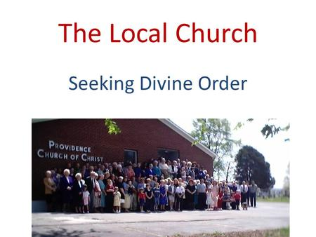 The Local Church Seeking Divine Order. Jesus Builds His Church Matt.16:18 Define: A calling out. A company of Christians, or of those who, hoping for.