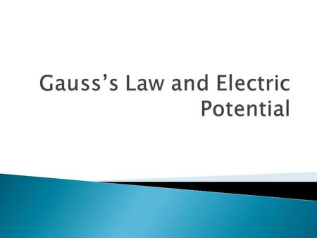 Gauss's Law and Electric Potential