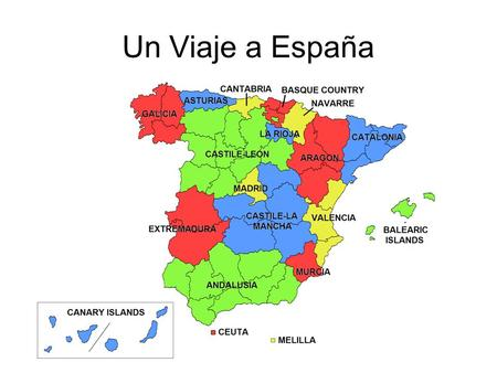 Un Viaje a España. Primera parte (en grupos) Working in groups of 2or 3, plan a 5 day trip to España! –It can be any time within the next year. Dates.