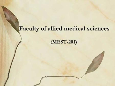Faculty of allied medical sciences (MEST-201). Registration Prof. Ramez Bedwani.