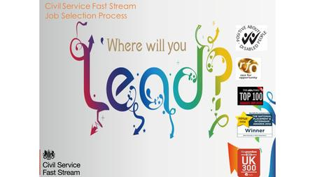 Civil Service Fast Stream Job Selection Process. Who are we?