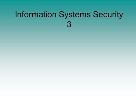 Information Systems Security 3. Chapter 2 – Classical Encryption Techniques Many savages at the present day regard their names as vital parts of themselves,