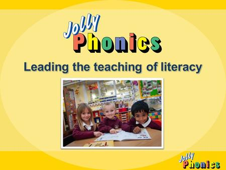 2 The Jolly Phonics' children's reading skills were 11 months above the level expected for their age. We found that the boys did as well as the girls.