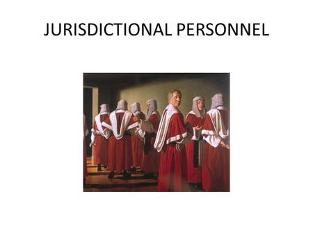 JURISDICTIONAL PERSONNEL. INDEX 1.Selection system until 1985. 2.Selection system from 2003. 2.1. Judges. 2.2. Senior Judges 2.3. Senior Judges for the.
