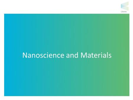 Nanoscience and Materials. 1983 $3995 1992 $1400 2002 $480 2009 $199 These advances in technology would not have been possible without nanotechnology.