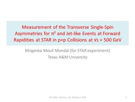 Measurement of the Transverse Single-Spin Asymmetries for π 0 and Jet-like Events at Forward Rapidities at STAR in p+p Collisions at √s = 500 GeV Mriganka.