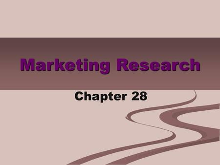 Marketing Research Chapter 28.