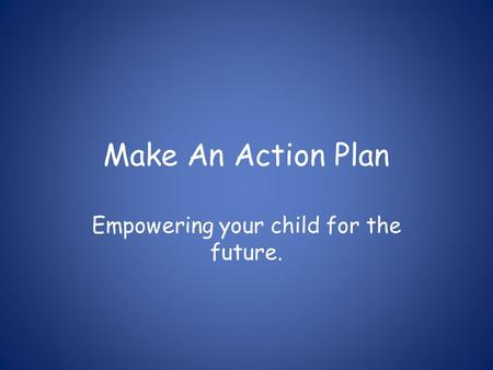 Empowering your child for the future.