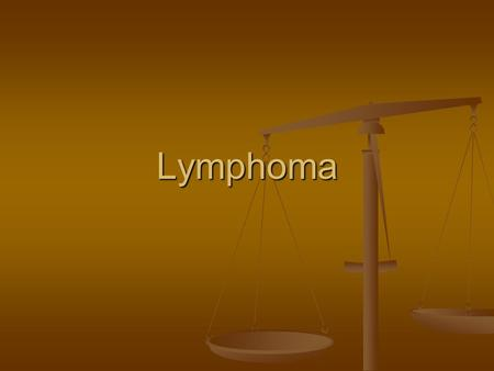 Lymphoma. Haematological Neoplasia - Overview <strong>Leukemias</strong>: <strong>Leukemias</strong>: <strong>Acute</strong> & Chronic, <strong>Acute</strong> & Chronic, Myeloid & Lymphoid Myeloid & Lymphoid Lymphomas: