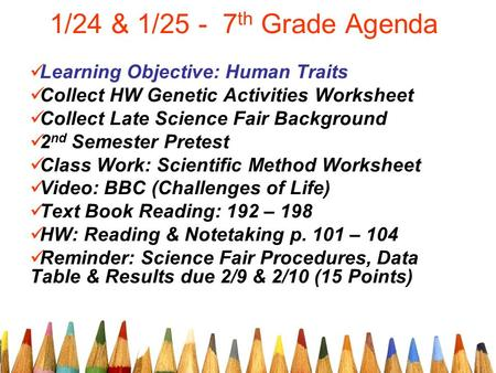 1/24 & 1/25 - 7th Grade Agenda Learning Objective: Human Traits