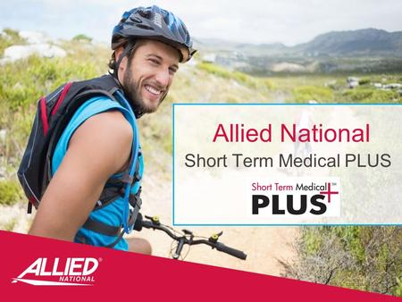 Allied National Short Term Medical PLUS 11515s0915 Edt.09.22.15.