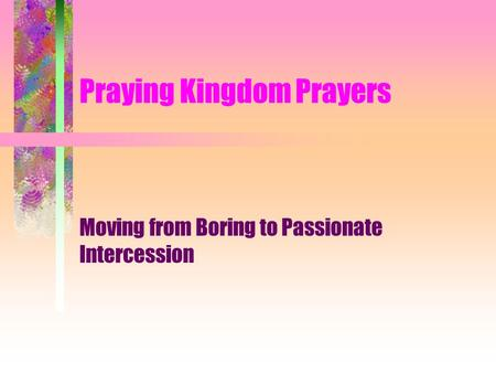 Praying Kingdom Prayers