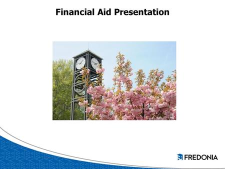 Financial Aid Presentation. FSA ID https://fsaid.ed.gov Sign FAFSA electronically Only the owner should create a FSA ID Cannot use the same e- mail address.