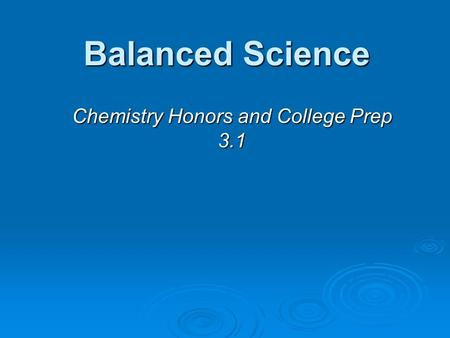 Chemistry Honors and College Prep