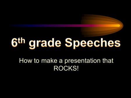 "How to make a presentation that ROCKS! Designing an Effective ""PowerPoint Presentation"""