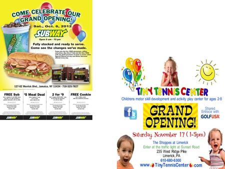 Grand Opening Grand Opening check off sheet Include the name, logo, slogan of your company. –Choose colors that will make flyer stand out Pale yellow,