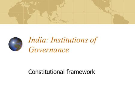 India: Institutions of Governance