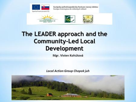 The LEADER approach and the Community-Led Local Development