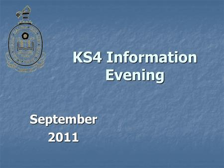 KS4 Information Evening September2011. Welcome Support, Monitoring, Assessment Grades and Targets: Mr Brownlie Support, Monitoring, Assessment Grades.