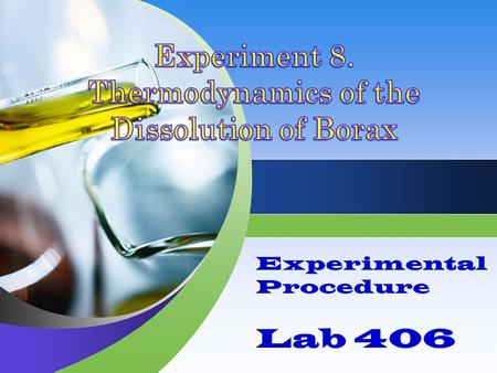 Experimental Procedure Lab 406. Overview This experiment is to be complete in cooperation with other chemists/chemist groups in the laboratory. In PART.