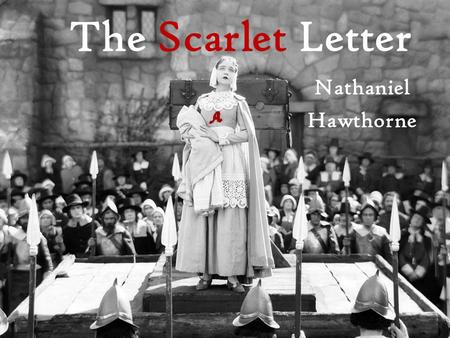 The Scarlet Letter Nathaniel Hawthorne. Situations to Discuss Write 2-3 sentences on your opinion for each topic. 1.Should a list of students caught cheating.