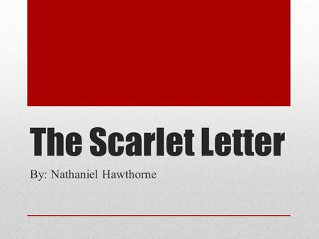 characterization in nathaniel hawthornes the scarlet letter