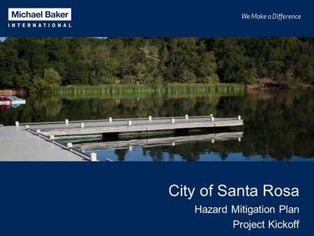 City of Santa Rosa Hazard Mitigation Plan Project Kickoff.