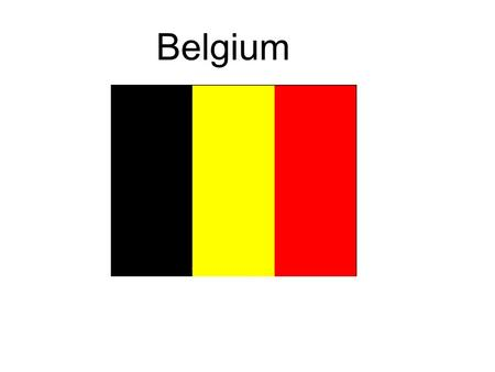 Belgium. The middle of Europe The country Area of 32.545 m 3 10.472 inhabitants capital: Brussel Flanders (Dutch) Wallonie (French)