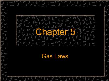 Chapter 5 Gas Laws. Scuba Diving Dive Belize Air… The atmosphere is.