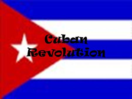 Cuban Revolution. Background December 10, 1898 Cuba gained independence Cuba wanted to be a republic and hold free elections. Many Americans invested.
