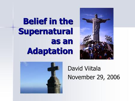 Belief in the Supernatural as an Adaptation