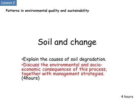 socio economic aspects of land degradation Land degradation assessment: the lada approach hidden aspects of land degradation land use in itself is driven by socio-economic market.