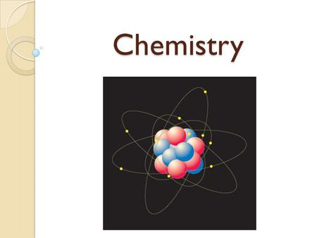 Chemistry. Why learn about chemistry in biology? All living things share the same chemical building blocks. All living things depend on chemical processes.