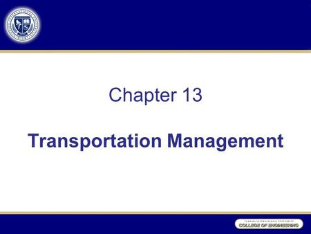 Chapter 13 Transportation Management
