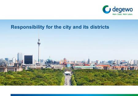 Responsibility for the city and its districts. Company portrait portfolio 2012 - 2026 11. November 2015IFHP Lab DAZPage 2.