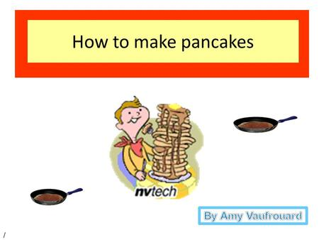 Q How to make pancakes /. 4 cups flour 2 tablespoons of sugar 1 teaspoon of salt two eggs beaten 4 cups of milk oil.