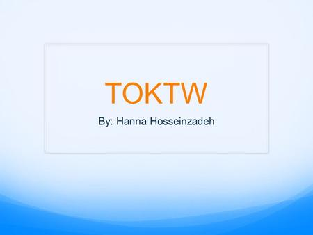 TOKTW By: Hanna Hosseinzadeh. My mom. Today I went to work with my mom. She owns Flying Wedge pizza and I got to make pizza's, work at the cash, and make.